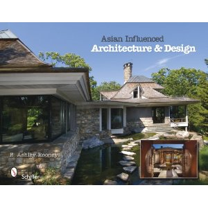 Asian Influenced Architecture and Design by Ashely Rooney